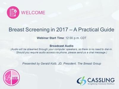 Breast Screening in 2017 - A Practical Guide