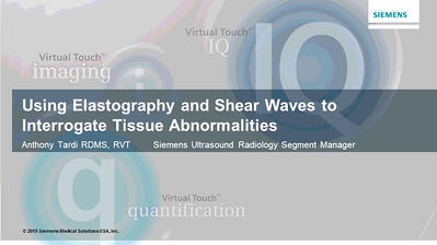 Using Elastography and Shear Waves to Interrogate Tissue Abnormalities