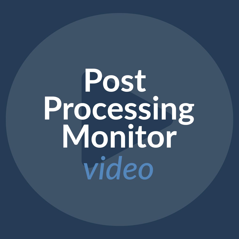 Cios Spin Post Processing Monitor